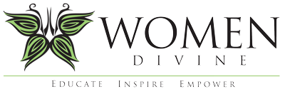 WOMEN DIVINE - EDUCATE.  INSPIRE.  EMPOWER.
